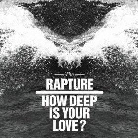 TheRapture Deep Love